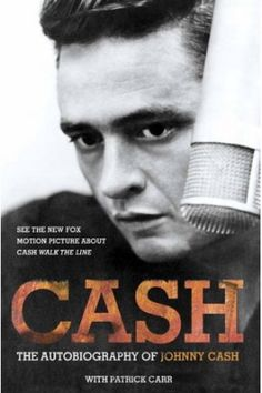 CASH: The Autobiography, by Johnny Cash with Patrick Carr