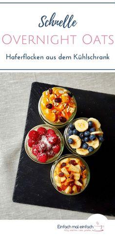 Schnelle Overnight Oats - Haferflocken aus dem Kühlschrank - Einfach mal einfach Overnight Oats sind ein schnelles Frühstück, egal ob Du abnehmen oder einfach gesund in den Tag starten möchtest. Mit oder ohne Chiasamen werden Haferflocken und Joghurt im K