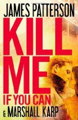 'Kill Me If You Can' by James Patterson and Marshall Karp ---- Matthew Bannon, a poor art student living in New York City, finds a duffel bag filled with diamonds during a chaotic attack at Grand C. James Patterson, Date, Books To Read, My Books, Student Living, Book Nooks, Book Authors, Reading Lists, Reading Room