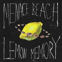 Menace Beach : Lemon Memory