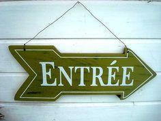 """Panneau en bois fléché """"Entrée"""", déco campagne"""
