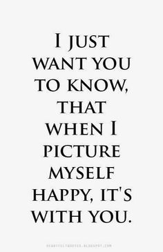Only you.. You're my happiness #soulmatelovequotes
