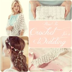 45 Free Crochet Patterns: How to Crochet for a Wedding