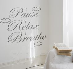 PAUSE RELAX BREATHE