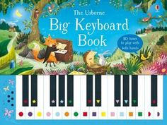 Big Keyboard Book - Usborne Books & More This book and touch-sensitive keyboard is a perfect way for children to start making music. There are ten famous tunes to play with both hands, from nursery rhymes to a theme from Swan Lake. Piano, Guitar Books, Dic, Music For Kids, Preschool Kindergarten, Preschool Books, Book Nooks, Book Activities, Activity Books
