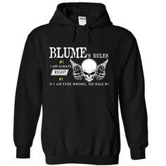 BLUME - RULES I AM ALWAYS RIGHT IF I AM WRONG, SEE RULE - #tshirt bemalen #winter hoodie. THE BEST  => https://www.sunfrog.com/Valentines/BLUME--RULES-I-AM-ALWAYS-RIGHT-IF-I-AM-WRONG-SEE-RULE-1.html?id=60505