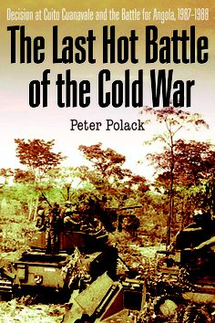 ✔ x 2 The Last Hot Battle of the Cold War: South Africa vs. Cuba in the Angolan Civil War by Peter Polack South Afrika, Army Day, Lest We Forget, African History, Troops, Soldiers, Cold War, Cuba, Battle
