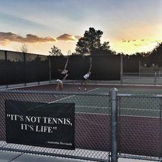 It's not tennis. It's life.