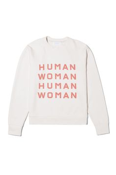 11 Ways to Shop and Support Women Woman Sweatshirts everlane human woman sweatshirt Ethical Fashion, Fashion Brands, Equality Now, Fashion And Beauty Tips, Women Empowerment, Daily Fashion, Sustainable Fashion, Graphic Sweatshirt, Fashion Outfits
