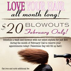 Hot date? Big meeting? Interview? Just want to feel great? Schedule a blowout at any of our salons in Charleston, Columbia or Greenville for just $20. All February long!!! (Valentines Day will fill up fast!) Schedule as many as you would like during the month of February at this amazing price!