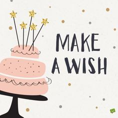 Make a wish! More