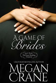 Buy A Game of Brides by Megan Crane and Read this Book on Kobo's Free Apps. Discover Kobo's Vast Collection of Ebooks and Audiobooks Today - Over 4 Million Titles! Wedding Giveaways, Bride Book, Free Kindle Books, Youre Invited, Bestselling Author, Montana, Books To Read, Reading Books, The Dreamers