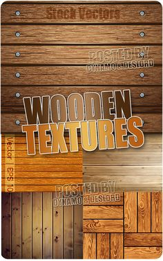 Wooden textures - Stock Vectors 5 EPS |   JPG Preview | 48 Mb rar