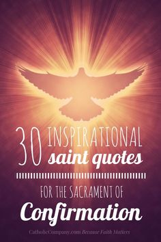 Inspirational Saint Quotes for Confirmation Inspiring quotes from the saints for ConfirmationInspiring quotes from the saints for Confirmation Confirmation Quotes, Confirmation Sponsor, Catholic Confirmation Gifts, Confirmation Letter, Catholic Kids, Catholic Saints, Positive Quotes For Life Happiness, Quotes Positive, Motivational Quotes