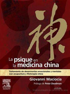 La psique en la medicina china : tratamiento de desarmonías emocionales y mentales con acupuntura y fitoterapia china