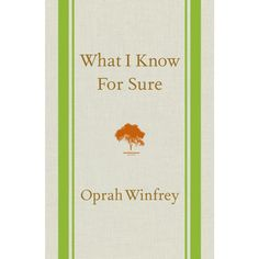 What I Know For Sure (Hardcover) by Oprah Winfrey