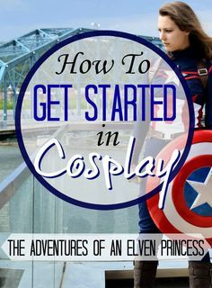 The Adventures of An Elven Princess: How to Get Started in Cosplay.