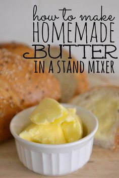 How to make homemade butter with a common stand mixer
