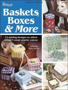 Plastic Canvas - Baskets, Boxes & More