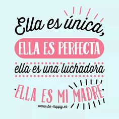 Día mamá Mothers Day Quotes, Mothers Day Crafts, Mom Quotes, Happy Mothers Day, Quotes To Live By, Life Quotes, Mr Wonderful, Motivational Phrases, I Love Mom