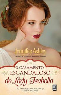 Sinfonia dos Livros: Opinião   O Casamento Escandaloso de Lady Isabelle...