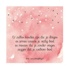 Mama Quotes, Qoutes, Baby On The Way, Baby Love, Baby Poems, Dutch Quotes, Like Quotes, Lifestyle Quotes, True Words