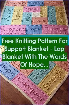 Free Knitting Pattern for Support Blanket - Lap blanket with the words of Hope and Support | Intarsia Knitting |  Intarsia Patterns  | Intarsia Wood Patterns Free | Intarsia Sanding Tools | Easy To Make Inlay Wood Projects Intarsia. #knitting #Free Knitting Patterns Intarsia Knitting, Free Knitting, Intarsia Wood Patterns, Knitting Patterns, Intarsia Woodworking, Woodworking Projects, Inlay Wood, Words Of Hope, Lap Blanket