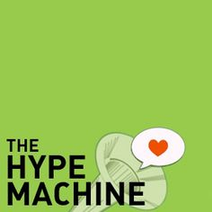 Hype Machine is a go-to source for finding the music getting the most buzz. During SXSW, they are hosting an ongoing series of bands at the Hype Hotel. Book your stay here. Your Music, New Music, Top 50 Albums, Hype Machine, Sxsw Interactive, Upcoming Concerts, Writing About Yourself, Independent Music, Social Media Tips