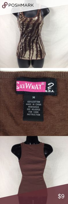 """Say What? Zebra Sequin Tank Top M Brown Sequin Tank top with Zebra / Tiger stripes Clean no flaws. 100% Cotton Flat unstretched Measurement. Shoulder 9"""" Chest 11.5"""" Waist 10"""" Length back 23"""" Say What? Tops Tank Tops"""