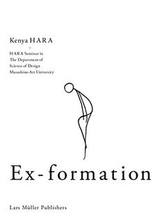 Ex-formation by Kenya Hara