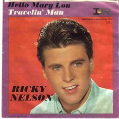 Ricky Nelson Nelson And Traveling On Pinterest