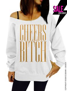 """Use coupon code """"pinterest"""" Cheers Bride - Squad Bridal Collection - White with Gold Slouchy Oversized Sweatshirt by DentzDesign"""