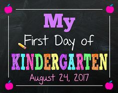 My First Day of Kindergarten Sign - First Day of School Sign - Kindergarten - Any Grade - School Chalkboard Sign - First Day Sign - School