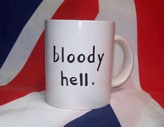 British Tea Cup BLOODY HELL ~ received 2014 Christmas Countdown