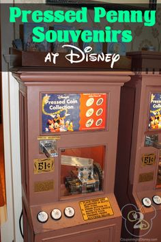 Tips for pressed penny souvenirs at Disney!