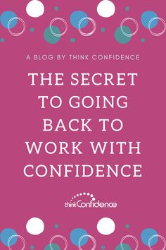 Tips for going back to work with confidence after a break. Great advice if you feel anxious before going back to work after Coronavirus, maternity leave or any long break. Confidence Course, Improve Self Confidence, Building Self Confidence, Confidence Coaching, Self Help Skills, Coping Skills, Back To Work, Going To Work, Good Listener