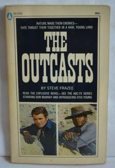 The Outcasts by Steve Frazee ABC TV Series by FloridaFinders, $3.00