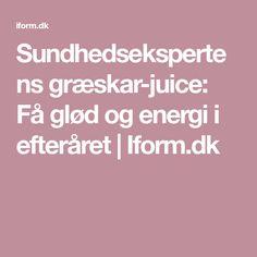 Sundhedsekspertens græskar-juice: Få glød og energi i efteråret | Iform.dk