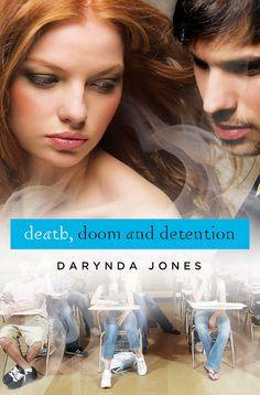 Death, Doom, and Detention – Darynda Jones