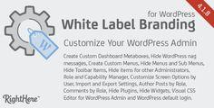 White Label Branding for WordPress - https://codeholder.net/item/wordpress/white-label-branding-wordpress