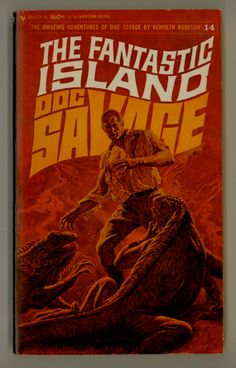 Doc Savage 14 The Fantastic Island . 1960s Bantam Books. For sale by ProfessorBooknoodle, $14.50
