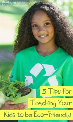 5 ways to help your kids to be more eco-friendly