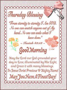 Good Morning Sister, Good Morning Thursday, Morning Wish, Good Morning Quotes, Thursday Prayer, Thursday Quotes, Thankful Thursday, Morning Scripture, Daily Scripture