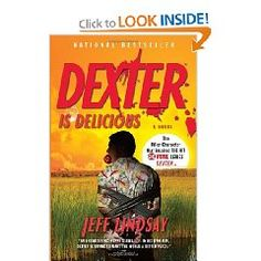Dexter is Delicious by Jeff Lindsay.  Fifth book in the series.