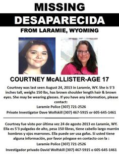 8/24/2013 - COURTNEY McCALLISTER, 17, has gone missing from Laramie, Wyoming.