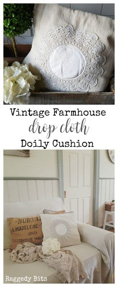 It's that fun time for our monthly craft destash challenge. Sharing how to make a Vintage Farmhouse Drop Cloth Doily Cushion   Full Tutorial   www.raggedy-bits.com