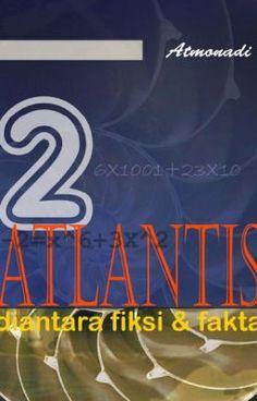 #wattpad #non-fiksi Adalah hasrat alami manusia untuk bertanya dan mau tahu tentang apa saja, termasuk tentang asal usul pengetahuan yang dipahaminya. Sejak Plato mengungkapkan kata Atlantis sekitar 2400 tahun yang lalu (berdasarkan hitungan kronologi yang kita sepakati saat ini) maka Atlantis telah menjadi bagian dar...