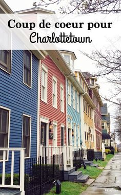 Coup de coeur pour Charlottetown | Béatrice Road Trip, Box Houses, Canada, Prince Edward Island, Coups, Multi Story Building, Photos, Places, Afin