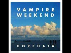 Vampire Weekend - 'Horchata'