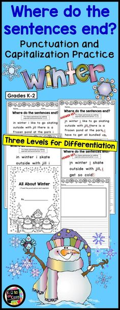 Provide your students with capitalization and punctuation practice with these differentiated editing and writing practice sheets. Each page has two or three winter-themed sentences with missing capitals and punctuation. Your students' job is to figure out where the sentences end, edit the sentences, and then rewrite them with correct capitalization and punctuation, as well as neat handwriting.